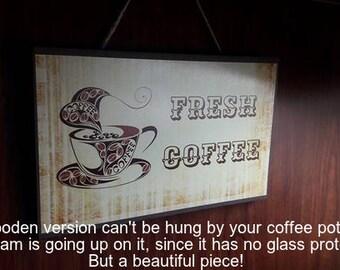 Fresh Coffee Sign