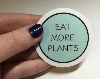 Eat More Plants sticker