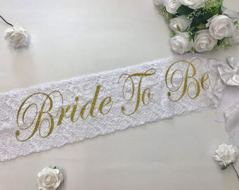 Bride To Be Sash -  Wedding Sash - Bachelorette Sash - Bride Lace Sash - Birthday Sash - Luxury Wedding Lace Sash - Custom Sash