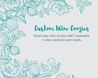 Custom Wine Coolies