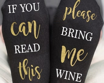 If you can read this bring me wine socks Custom socks Wine socks Women's socks Funny socks Women's gift Gold wine socks Gold socks