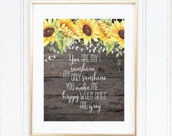 You Are My Sunshine, Nursery Art, Sunflowers, Baby Gift, Baby Girl Nursery, Printable Quote, Girl Nursery Decor, Nursery Wall Art