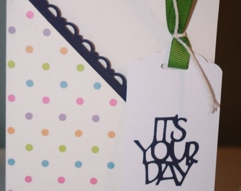 It's Your Day Polka Dot Birthday Card