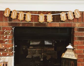 Soon to be Mrs bridal shower banner// elegant rustic white bridal shower decorations