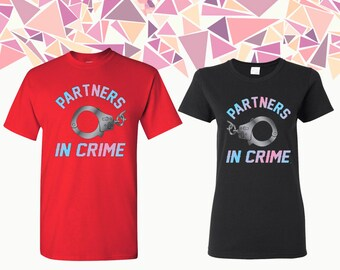 Partners In Crime T-shirts Partners In Crime Shirts Tees Partners In Crime Guns Couple T-shirts Couple Shirts Couple Tees Gift For Couple