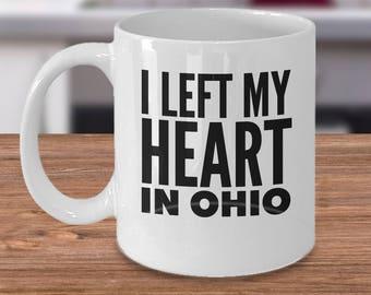 Ohio Gifts Under 20, Ceramic Ohio Drinks Mug, Ohio Mug, Ohio Coffee Cup, 11oz US State Mugs, I Left My Heart In Ohio Mug