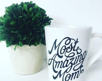 "Coffee mug, ""Most Amazing Mom"", mug"