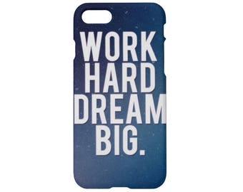 Work hard iPhone 7 case  iPhone 7 plus case iPhone 6s case iPhone 6 iPhone 6s plus iPhone 6 plus iPhone 5s case iPhone SE iPhone 4s case
