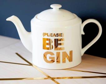 Please Be Gin - Bone China Tea Pot