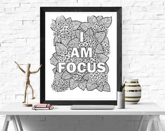 I Am Focus, Self-Affirmation, Adult Coloring Page, Coloring Page, Gift, Printable, Digital Print, 8.5 x 11, PDF File
