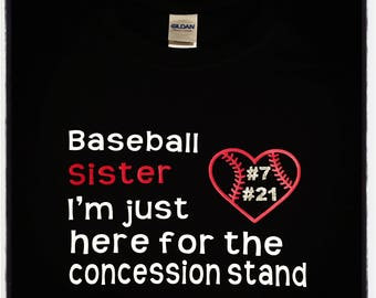 Baseball Sister Brother Mom Dad Aunt Uncle Concession Stand Shirt