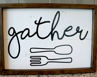 Gather Kitchen Sign - White