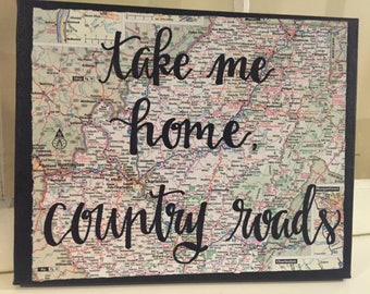 take me home, country roads - Hand Lettering - Map - Canvas