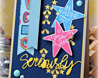 You Are A Star, Seriously ... Handmade Card