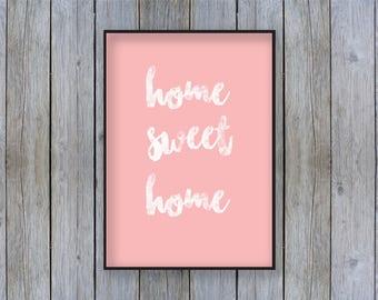 Pink Print, Wall Art, Home Decor, Home Sweet Home Print