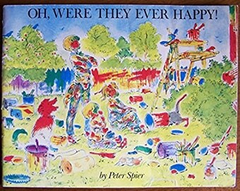 Oh, Were They Ever Happy! by Peter Spier - Children's Book