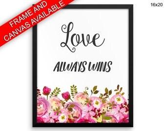 Love Always Wins Prints  Love Always Wins Canvas Wall Art Love Always Wins Framed Print Love Always Wins Wall Art Canvas Love Always Wins