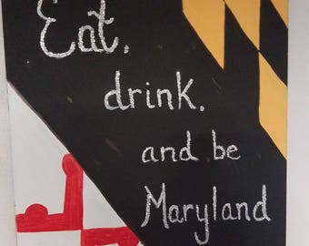 Eat, Drink and be Maryland