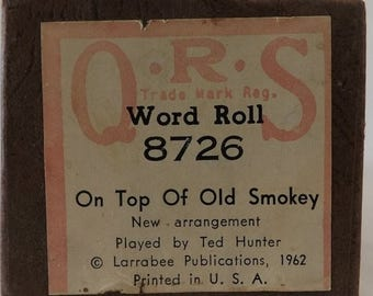 QRS Piano Roll, 1962 On Top of Old Smokey, Vintage Word Roll No 8726, Ted Hunter