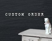 Custom order for Kari