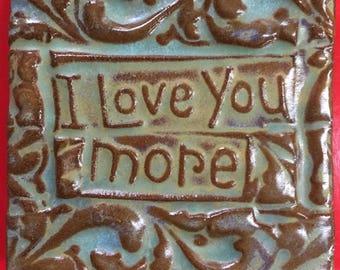I love you more handmade earthenware tile by tilesmile