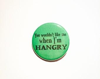 Hangry Hulk Button Pin 1.25 in