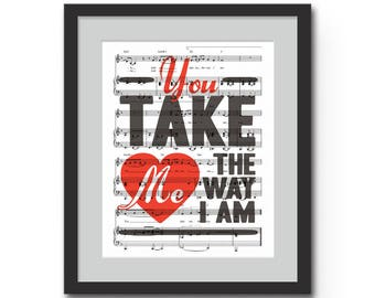 "You Take Me the Way I Am Wall Art Print - 8x10""  or 11x14"" Ingrid Michaelson Song Lyrics on Sheet Music Wall Art Print - The way I am"