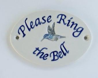 "Ceramic Door Plaque, ""Please Ring the Bell"" Humming Bird. Reduced Price"