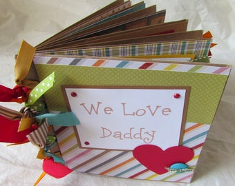 premade PaPeR BaG Mini Scrapbook Album -- WE LOVE DADDY -- father's day gift, love my dad, father, world's best daddy, boy, girl, family