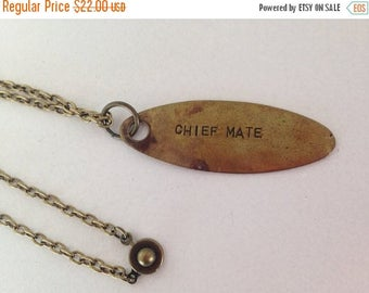 SALE Vintage Jewelry Chief Mate Brass Tag Ship Nautical Recycled Upcycled Jewelry Steampunk.