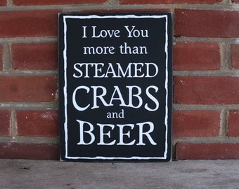 I Love You More Than Steamed Crabs and Beer A Maryland Valentine