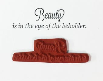 Beauty is in the Eye of the Beholder - Altered Attic Rubber Stamp - Art Quote Saying Artist Craft Scrapbook Collage Mixed Media ATC Paper