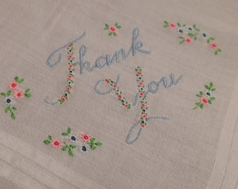 Vintage 'Thank You' Hankie with Embroidery and Flowers, Vintage Gift Novelty
