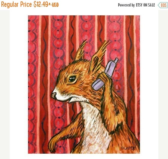 SALE 10 % off for holiday Red Squirrel Talking to Friend on a Cell Phone Art print