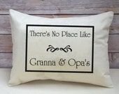 """Mother's Day gift, Personalized pillow Grandparents pillow, grandmother gift, grandparents """" There's no place like""""  hard to buy for xmas"""