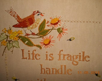 1982 Stitched on linen XLG Framed Picture Life is Fragile Handle With Prayer