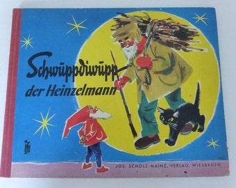 Vintage Mid Century German Children's Story Book Schwuppdiwupp der Heinzelmann
