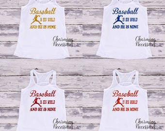 Baseball Mom Fan Glitter Tank Top Shirt, Baseball Is His World and He Is Mine, Baseball Fan, Personalized Orange Purple Red Green Royal