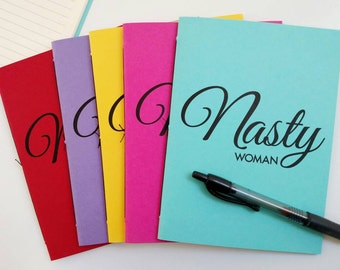 Nasty Woman – Lined Journal – Notebook – Traveler Journal – Idea Journal – Lined Notebook – Nevertheless – Feminist Gifts – Political Gifts