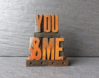 YOU & ME, The Sweet and Dotty One  - Vintage Letterpress Phrase