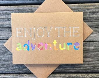 Enjoy the Adventure, Free Spirit, Traveler, Moving, Good Luck Card