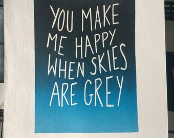Original 'You Are My Sunshine' - 'You Make Me Happy When Skies Are Grey' romantic linocut print