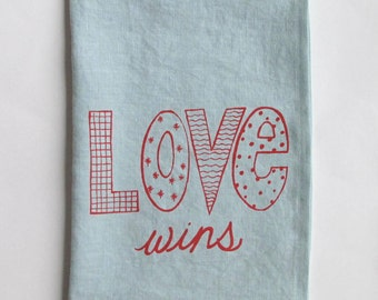 Linen Tea Towel - Love Wins - Choose your fabric and ink color