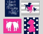 Puppy Nursery Decor Puppy Nursery Art Dog - Woof Means I Love You In Puppy Quote, Puppy Silhouettes - Set of 4 Prints - CHOOSE YOUR COLORS