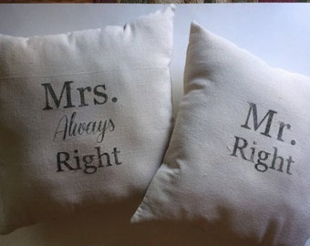 Set of Two New Handmade Canvas Mr Right and Mrs Always Right Pillows Delightful