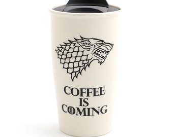 Game of Thrones travel mug, Direwolf , coffee is coming , gift for him , large travel mug , GOT fan art , ceramic travel mug