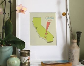 You Are Loved Here - CALIFORNIA personalized map ( 8x10 Fine Art Print )