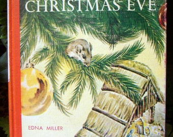 Mousekin's Christmas Eve, Edna Miller, Vintage Childrens Hardback Mouse Book