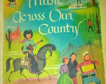 1963 Music Across our Country Song Book