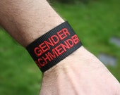 Slogans Wristband- Embroidered webbing wristband or bracelet, with slogans- Queer Accessory. Ask My Pronouns.